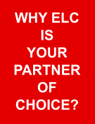 WHY ELC IS YOUR PARTNER OF CHOICE?